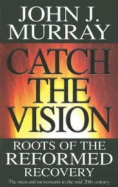 Catch the Vision, John Murray, Paper Back