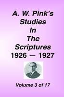 Studies in the Scriptures - 1926-27, Volume 03, Arthur W. Pink, hard cover