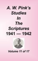 Studies in the Scriptures - 1941-42, Volume 11 of 17 volumes, Arthur W. Pink, hard cover