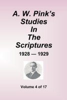 A. W. Pink's Studies in the Scriptures, 1928-29, Vol. 04 of 17, paperback