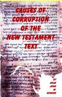 Causes of Corruption of the New Testament, Dean John W. Burgon, hard cover