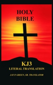 KJ3 Literal Translation of the Bible, Thick Hard Cover Memorial Edition, Jay P. Green, Sr. Translator